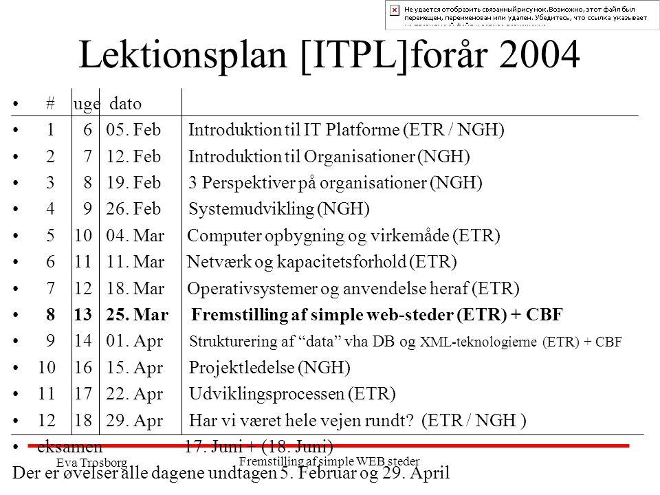 Lektionsplan [ITPL]forår 2004
